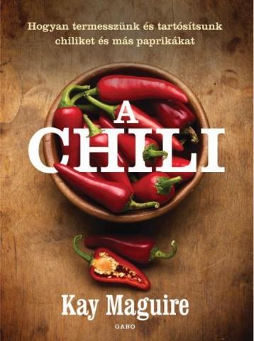 A CHILI - Ekönyv - MAGUIRE, KAY