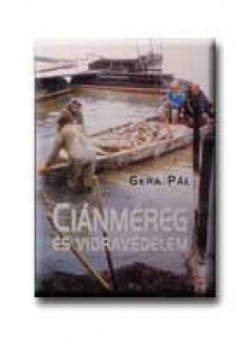 CIÁNMÉREG ÉS VIDRAVÉDELEM - Ekönyv - GERA PÁL