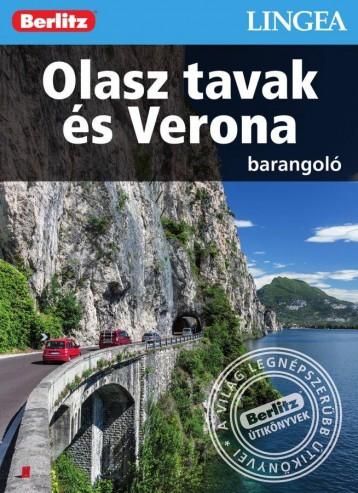 OLASZ TAVAK ÉS VERONA - BARANGOLÓ - BERLITZ - Ebook - LINGEA KFT.