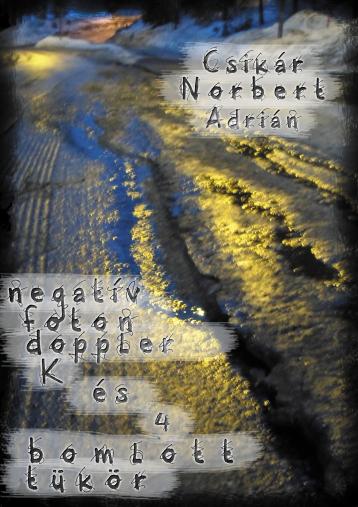 negatív foton doppler K. és 4 bomlott tükör - Ekönyv - Csikár Norbert Adrián