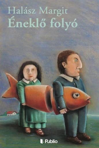 Éneklő folyó - Ekönyv - Halász Margit