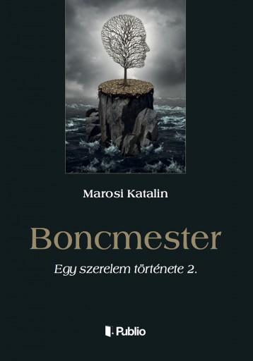 Boncmester - Ekönyv - Marosi Katalin