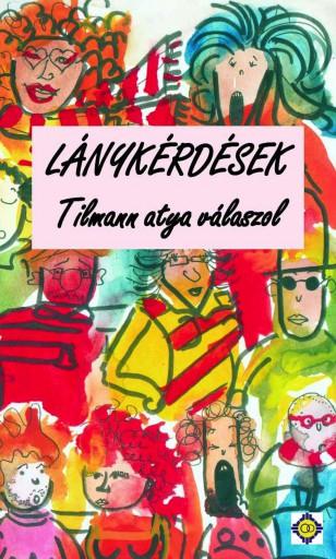 Lánykérdések - Ebook - P. Tilmann Beller