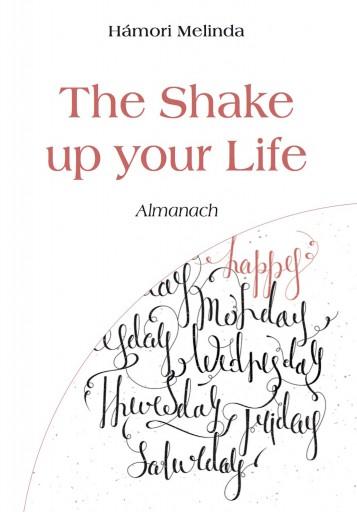 The Shake up your Life - Ebook - Hámori Melinda