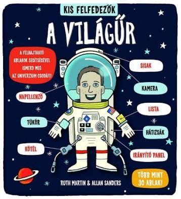 A világűr - Kis felfedezők - Ekönyv - Ruth Martin & Allan Sanders