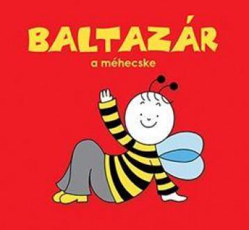 BALTAZÁR, A MÉHECSKE - Ekönyv - BARTOS ERIKA