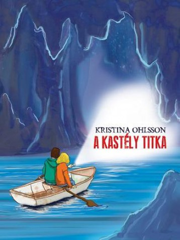 A KASTÉLY TITKA - Ebook - OHLSSON, KRISTINA
