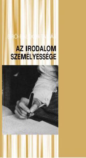 AZ IRODALOM SZEMÉLYESSÉGE - Ekönyv - BÍRÓ-BALOGH TAMÁS