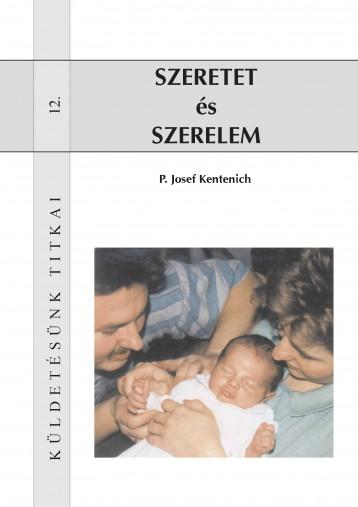 Szeretet és szerelem - Ebook - P. Josef Kentenich