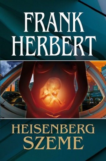 Heisenberg szeme - Ekönyv - Frank Herbert