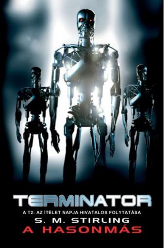 Terminator: A hasonmás - Ekönyv - S. M. Stirling