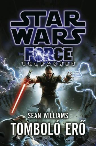 Star Wars: Tomboló erő - Ekönyv - Sean Williams