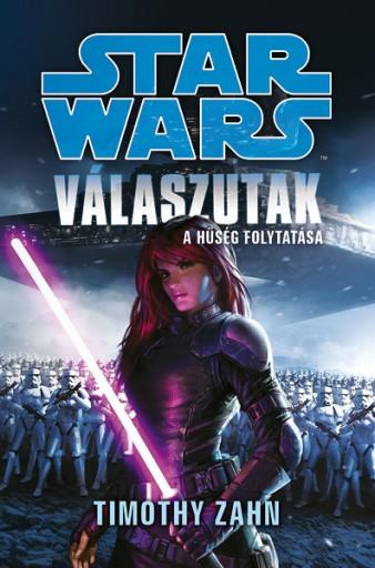 Star Wars: Válaszutak - Ekönyv - Timothy Zahn