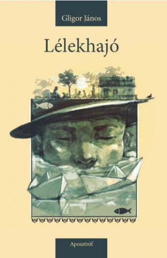LÉLEKHAJÓ - Ekönyv - GLIGOR JÁNOS