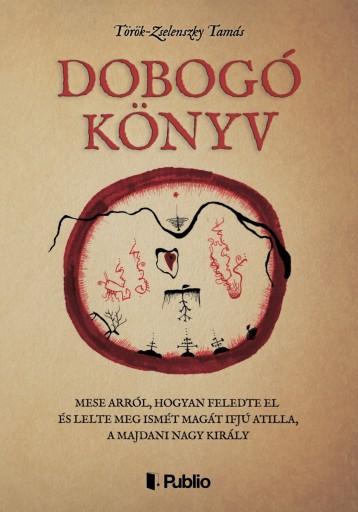 Dobogó Könyv - Ekönyv - Török-Zselenszky Tamás