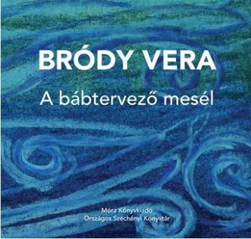 A BÁBTERVEZŐ MESÉL - Ekönyv - BÓDY VERA