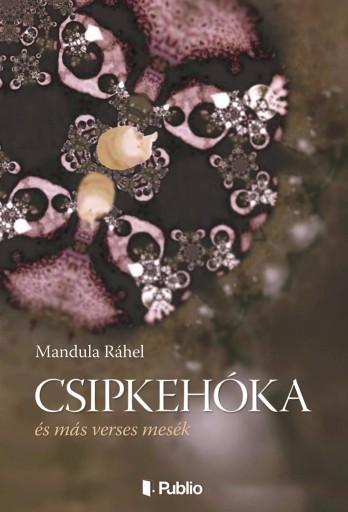 Csipkehóka - Ekönyv - Mandula Ráhel