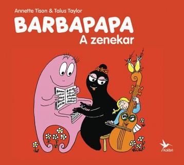 BARBAPAPA - A ZENEKAR - Ekönyv - TISON, ANETTE & TAYLOR, TALUS