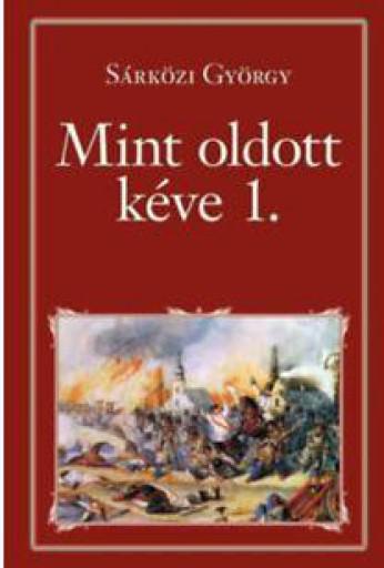 MINT OLDOTT KÉVE I. - NEMZETI KÖNYVTÁR 60. - Ekönyv - SÁRKÖZI GYÖRGY