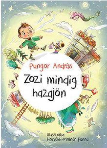 ZOZI MINDIG HAZAJÖN - Ekönyv - PUNGOR ANDRÁS