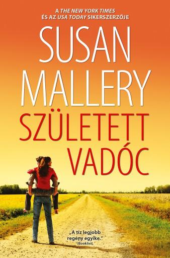 Született vadóc (A csodálatos Titan lányok 3.) - Ekönyv - Susan Mallery