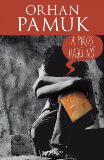 A piros hajú nő - Ekönyv - Orhan Pamuk