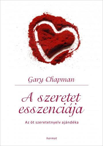 A SZERETET ESSZENCIÁJA - AZ ÖT SZERETETNYELV AJÁNDÉKA (FEHÉR) - Ekönyv - CHAPMAN, GARY