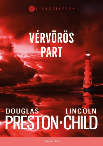 VÉRVÖRÖS PART - VILÁGSIKEREK - Ekönyv - PRESTON, DOUGLAS - CHILD, LINCOLN