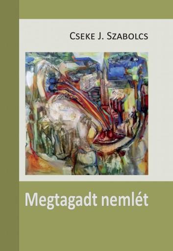 MEGTAGADT NEMLÉT - Ebook - CSEKE J. SZABOLCS