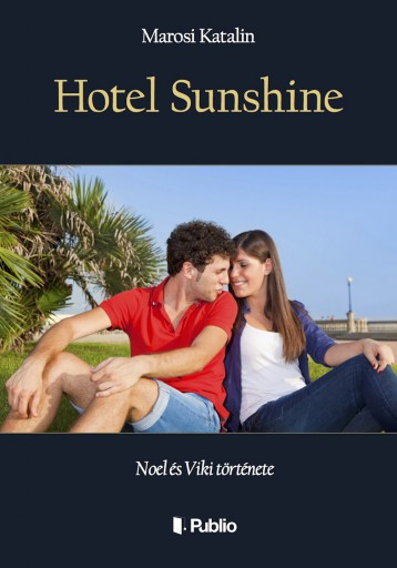 Hotel Sunshine - Ekönyv - Marosi Katalin