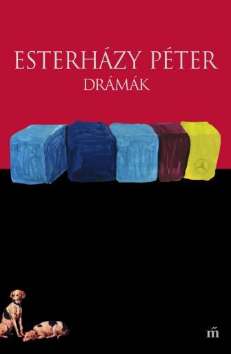 DRÁMÁK - Ekönyv - ESTERHÁZY PÉTER