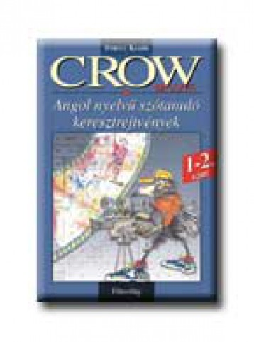 CROW MOVIE - 1-2. SZINT - ANGOL NYELVŰ SZÓTANULÓ KERESZTREJTVÉNYEK - Ekönyv - STRUCC KIADÓ
