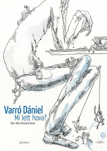 MI LETT HOVA? - Ekönyv - VARRÓ DÁNIEL