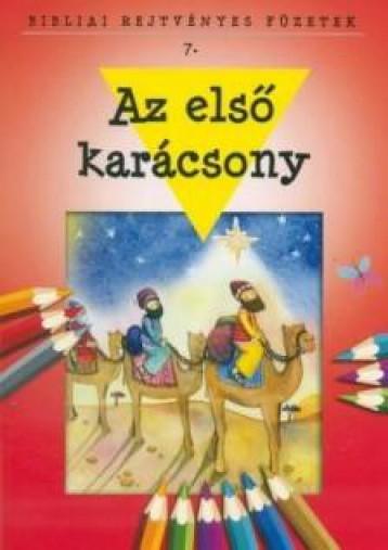 AZ ELSŐ KARÁCSONY - BIBLIAI REJTVÉNYES FÜZET - Ekönyv - HARMAT KIADÓI ALAPÍTVÁNY
