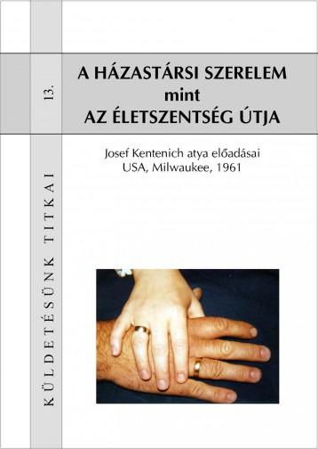 A házastársi szerelem mint az életszentség útja - Ebook - Kentenich atya