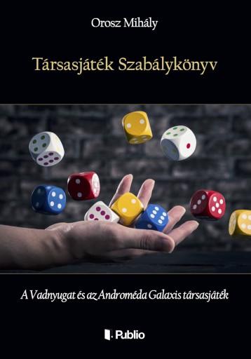 Társasjáték Szabálykönyv - Ekönyv - Orosz Mihály
