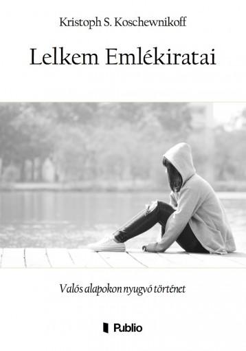 Lelkem Emlékiratai - Ekönyv - Kristoph S. Koschewnikoff