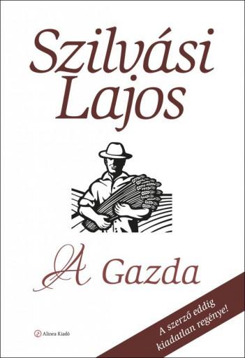 A GAZDA (FÜLES BORÍTÓS) - Ekönyv - SZILVÁSI LAJOS