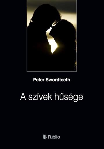 A szívek hűsége - Ekönyv - Peter Swordteeth