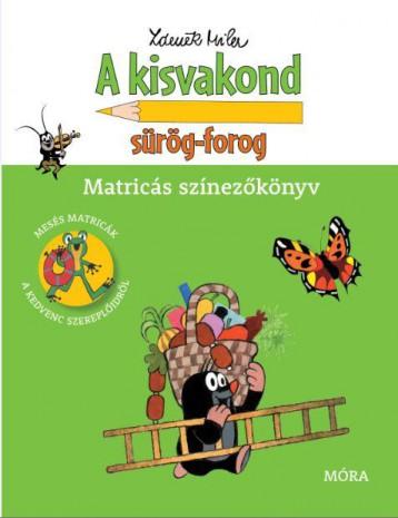 A KISVAKOND SÜRÖG-FOROG - MATRICÁS SZÍNEZŐKÖNYV - Ekönyv - MÓRA KÖNYVKIADÓ