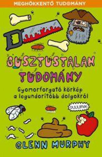 GUSZTUSTALAN TUDOMÁNY - Ekönyv - MURPHY, GLENN