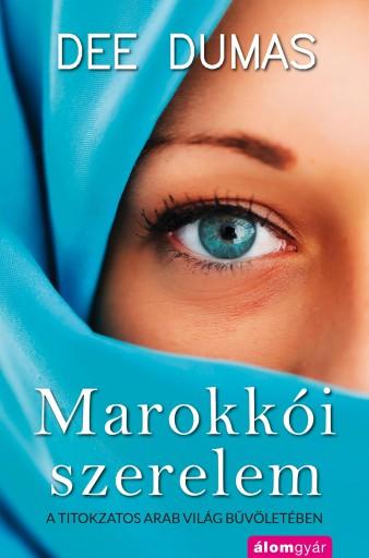 Marokkói szerelem - Ekönyv - Dee Dumas