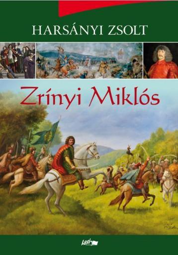ZRÍNYI MIKLÓS - Ebook - HARSÁNYI ZSOLT