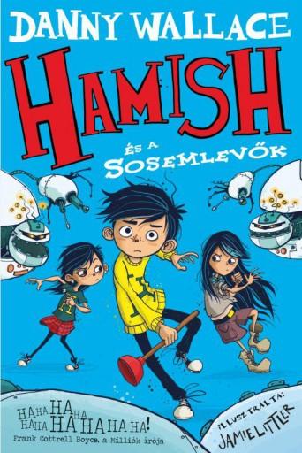 HAMISH ÉS A SOSEMLEVŐK - Ekönyv - WALLACE, DANNY