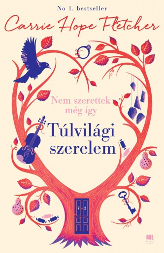 TÚLVILÁGI SZERELEM - NEM SZERETTEK MÉG ÍGY - Ekönyv - HOPE FLETCHER, CARRIE