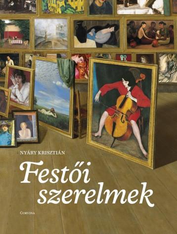 FESTŐI SZERELMEK - Ekönyv - NYÁRY KRISZTIÁN