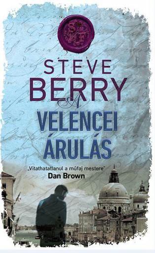 A VELENCEI ÁRULÁS - Ekönyv - BERRY, STEVE