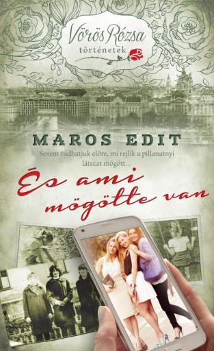 ÉS AMI MÖGÖTTE VAN - Ekönyv - MAROS EDIT