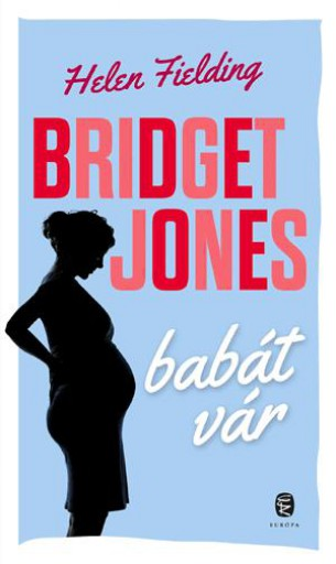 BRIDGET JONES BABÁT VÁR - Ekönyv - FIELDING, HELEN