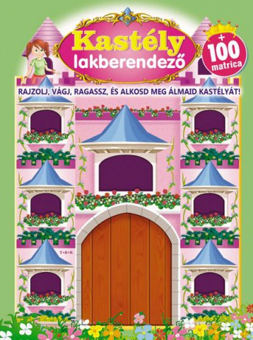 KASTÉLY LAKBERENDEZŐ + 100 MATRICA - Ebook - TKK